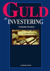 Guld som investering - En bok av Torbjörn Iwarson