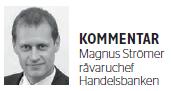 Magnus Strömer, råvaruchef på Handelsbanken
