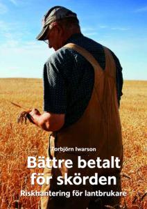 Riskhantering för lantbrukare - Torbjörn Iwarsson