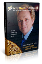 Why Gold and Silver - Video med Mike Maloney